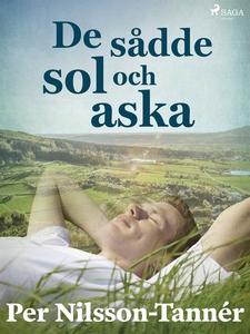 De sådde sol och aska (e-bok) av Per Nilsson-Ta