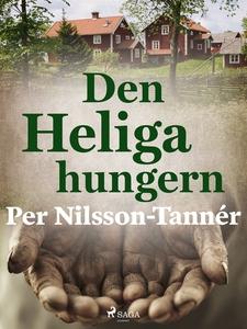 Den Heliga hungern (e-bok) av Per Nilsson-Tanné