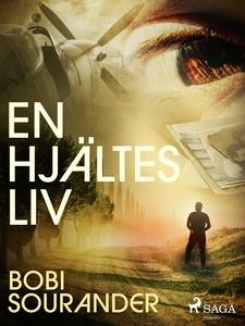 En hjältes liv (e-bok) av Bobi Sourander