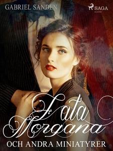 Fata Morgana och andra miniatyrer (e-bok) av Ga
