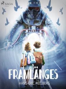 Framlänges (e-bok) av Hans-Eric Hellberg