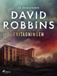 Fritagningen (e-bok) av David Robbins