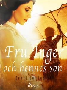 Fru Inger och hennes son (e-bok) av Ernst Lundq