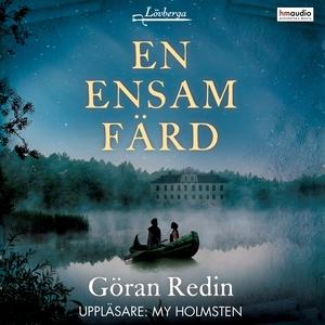 En ensam färd (ljudbok) av Göran Redin