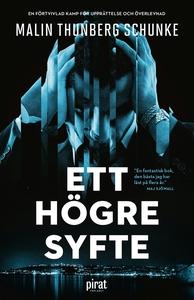 Ett högre syfte (e-bok) av Malin Thunberg Schun
