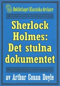 Sherlock Holmes: Äventyret med det stulna dokumentet – Återutgivning av text från 1911