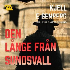 Den långe från Sundsvall (ljudbok) av Kjell E.