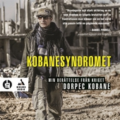 Kobanesyndromet : min berättelse från kriget