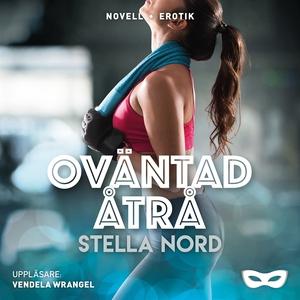 Oväntad åtrå (ljudbok) av Stella Nord