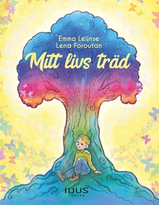 Mitt livs träd (e-bok) av Emma Leijnse