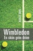 Wimbledon: En skön grön dröm