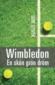Wimbledon: En skön grön dröm (e-bok) av Sune Sy