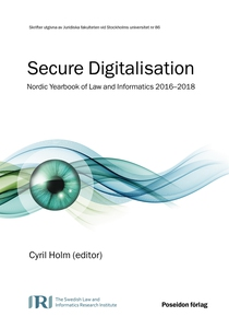 Secure Digitalisation – Nordic Yearbook of Law