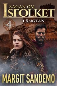 Längtan: Sagan om Isfolket 4 (e-bok) av Margit