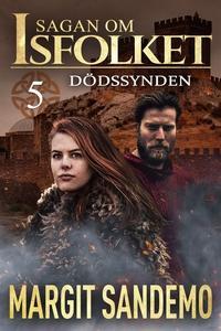 Dödssynden: Sagan om Isfolket 5 (e-bok) av Marg