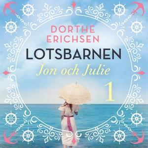Jon och Julie (ljudbok) av Dorthe Erichsen