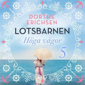 Höga vågor (ljudbok) av Dorthe Erichsen