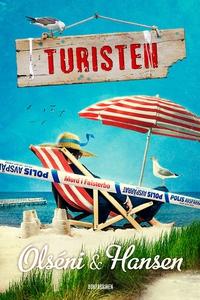 Turisten (e-bok) av Micke Hansen, Christina Ols