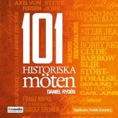 101 historiska möten