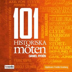 101 historiska möten (ljudbok) av Daniel Rydén