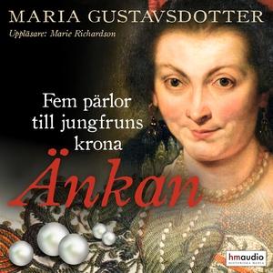 Änkan (ljudbok) av Maria Gustavsdotter