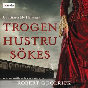 Trogen hustru sökes (ljudbok) av Robert Goolric