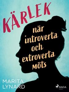 Kärlek : när introverta och extroverta möts (e-