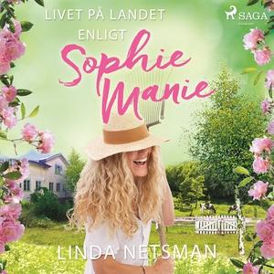 Livet på landet enligt Sophie Manie (ljudbok) a