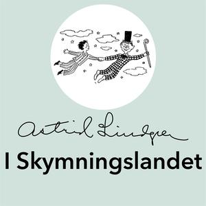 I Skymningslandet (ljudbok) av Astrid Lindgren