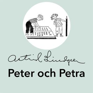 Peter och Petra (ljudbok) av Astrid Lindgren