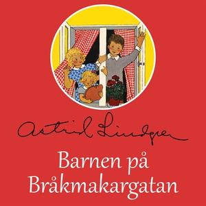 Barnen på Bråkmakargatan (ljudbok) av Astrid Li