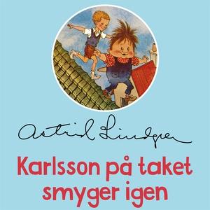 Karlsson på taket smyger igen (ljudbok) av Astr