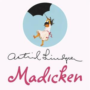 Madicken (ljudbok) av Astrid Lindgren