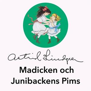Madicken och Junibackens Pims (ljudbok) av Astr