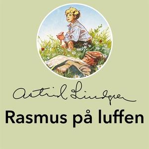 Rasmus på luffen (ljudbok) av Astrid Lindgren