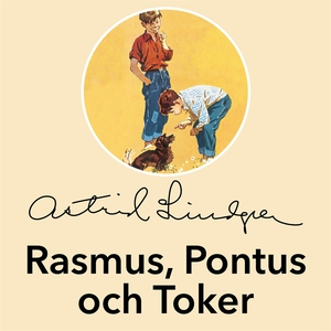 Rasmus, Pontus och Toker (ljudbok) av Astrid Li