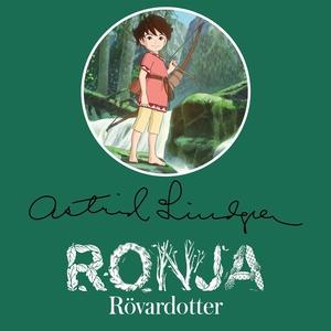 Ronja Rövardotter (ljudbok) av Astrid Lindgren