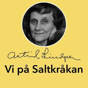 Vi på Saltkråkan (ljudbok) av Astrid Lindgren
