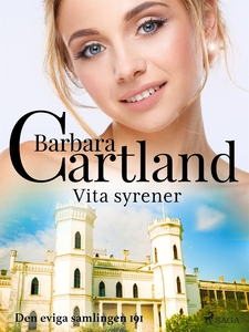 Vita syrener (e-bok) av Barbara Cartland