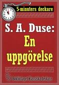 5-minuters deckare. S. A. Duse: En uppgörelse. Återutgivning av text från 1927