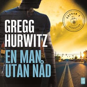 En man utan nåd (ljudbok) av Gregg Hurwitz