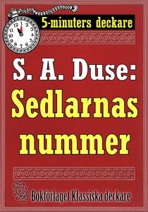 5-minuters deckare. S. A. Duse: Sedlarnas numme