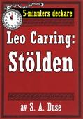 5-minuters deckare. Leo Carring: Stölden. Detektivhistoria. Återutgivning av text från 1927