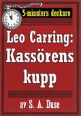 5-minuters deckare. Leo Carring: Kassörens kupp. Detektivhistoria. Återutgivning av text från 1918
