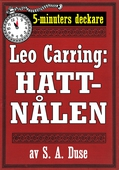 5-minuters deckare. Leo Carring: Hattnålen. Detektivhistoria. Återutgivning av text från 1914