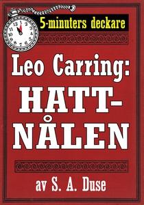 5-minuters deckare. Leo Carring: Hattnålen. Det