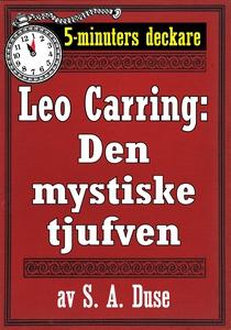 5-minuters deckare. Leo Carring: Den mystiske t