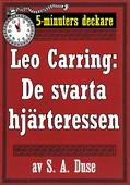 5-minuters deckare. Leo Carring: De svarta hjärteressen. Detektivhistoria. Återutgivning av text från 1919