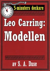 5-minuters deckare. Leo Carring: Modellen. Dete
