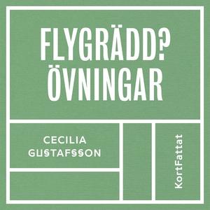 Flygrädd - Övningar (ljudbok) av Cecilia Gustaf